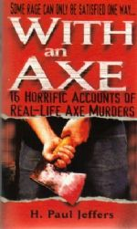 WITH AN AXE - Jeffers (H. Paul)